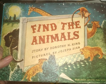 Find the Animals by Dorothy N. King 1st Edition