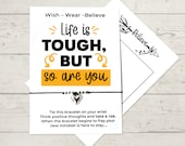 Motivational Bracelet, Life is tough but so are you Wish Bracelet