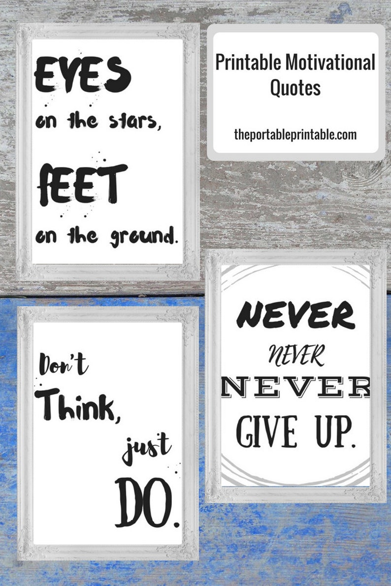 photograph relating to Printable Motivational Quotes known as 3 (3) Printable Motivational Estimates, Inspirational Quotation, Motivational Estimate, Black and White, Fast Obtain 8 x 10 in just. paper dimensions