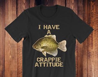 a3e50db2776 I Have A Crappie Attitude | Crappie | Crappie Fishing | Crappie Fish |  Crappie T-Shirt | Crappie Gift | Funny Fishing Shirt | Funny Fishing