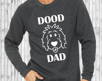 Dood Dad Shirts, doodle dad shirt, doodle shirt, doodle sweatshirt, goldendoodle shirt, sheepadoodle shirt, labradoodle, bernedoodle