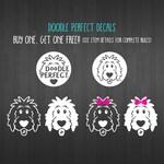 BOGO Free! Doodle Perfect Decals - doodle decal, dog decal, goldendoodle decal, doodle sticker, dog sticker, doodle mom, doodle dad