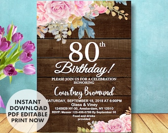 80th Birthday Invitation For Her Floral Roses INSTANT DOWNLOAD Invitations Women Rustic