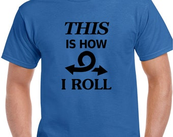 How I Roll X Wing T-Shirt