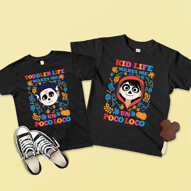 b5d29065f8ff Coco Miguel Kids Shirt Kid Life Makes Me Un Poco Loco Coco