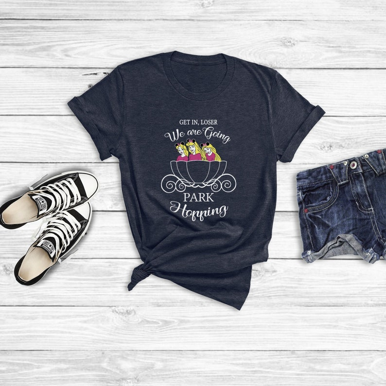 39e32067bc8dc Get in Loser We're Going Park Hopping Shirt, Mean Girls Shirts, Disney  Princess Shirts, Rapunzel Shirts, Belle Shirts, Womens Disney Shirt
