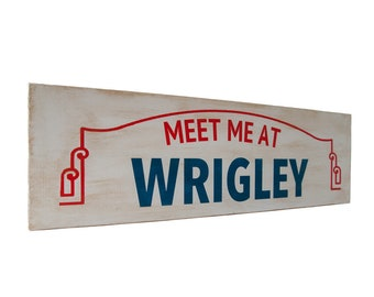 Meet Me At Wrigley Field - Wall Décor - Wood Sign