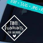 Tiny Humans on Board Car SVG DXF JPG Cut Cricut Silhouette File