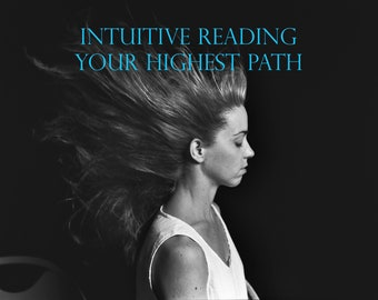 Your Highest Path Intuitive Reading