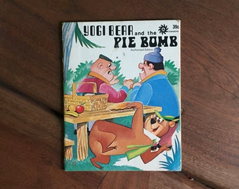 Vintage Yogi Bear and the Pie Bomb, 1972, Yogi Bear, Hanna Barbera, Cartoons, Children's Book, Kids' Book, Learning to Read,