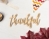 Thankful Script Word Cutout - Thanksgiving Decor DIY - Unfinished Wood Word - Autumn Wall Decor - Fall Craft Projects - Holiday Decoration