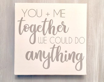 you and me together we could do anything, DMB, dave matthews band, lyrics, DMB lyrics, dave matthews lyrics, musician, dmb song lyrics