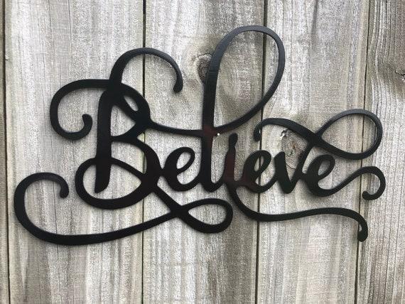 Believe Word Art Metal Art Metal Wall Art Home Decor Metal Etsy