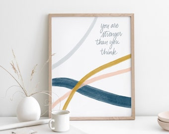 Mental Health Printable, You are Stronger Than You Think, Mental Health Gifts, Inspirational Quote, Brush Strokes, Printable Art,Quote Print