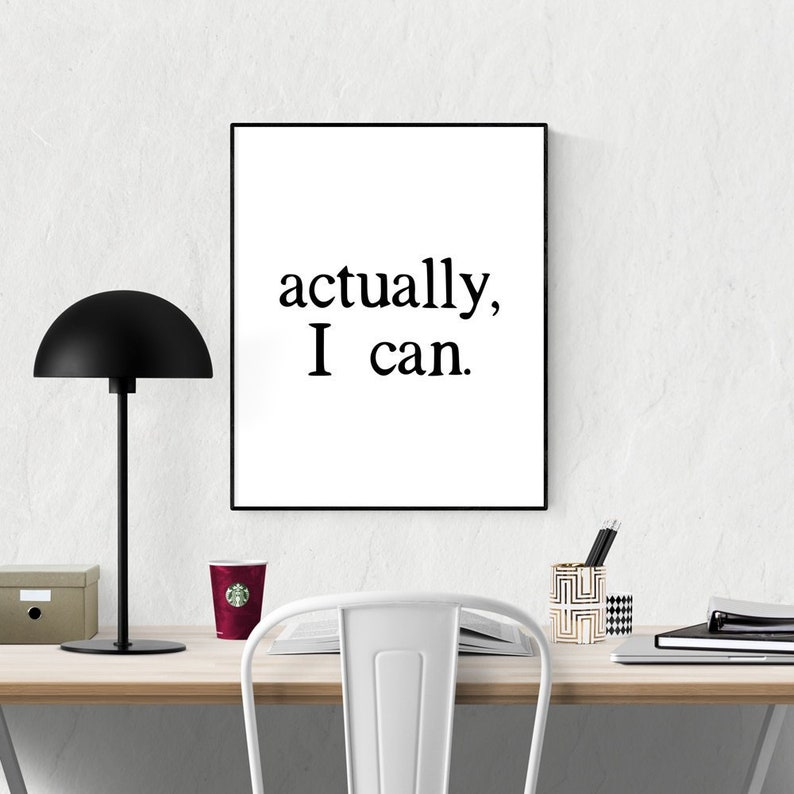Empowering Wall Art Inspirational Quote Actually I image 0