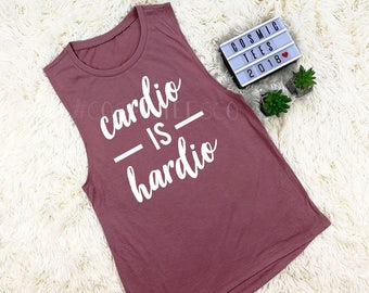 cardio is hardio tank top, cardio is hard, cardio sucks, i hate cardio, gym, workout, fitness , yoga, running, exercise, funny workout tank