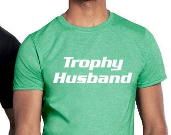 trophy husband shirt 53e5aa812