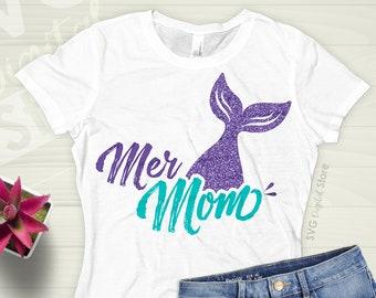 5c1cd21c Mermaid SVG, SVG Files Mermaid mom, Mer Mom, Mermaid mother, Mermaid iron  on transfer, Mermaid shirt, Mermaid tail, Mermaid Birthday Design