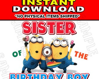 Instant Digital Iron On JPG File Download - Disney Minions Stuart Kevin and Bob Sister of the Birthday Boy design for DIY T-Shirt