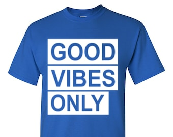 Good Vibes Only-Royal