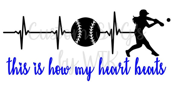 This Is How My Heart Beats Svg File Softball Svg File Girls Etsy