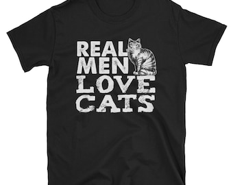Real men love cats, cat dad shirt, cat lover, cat shirt, cat lovers gifts