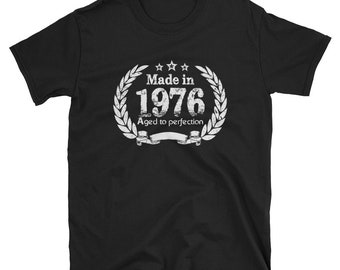Made in 1976, born in 1976, 1976 shirt, 1976 birthday gift, 1976 birthday