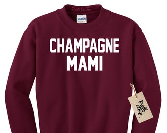 f8a2687bb7291 Champagne Mami Crewneck SWEATSHIRT - Pullover Champagne Sweater - Unisex -  Super Soft Comfy - Made With Love In the USA