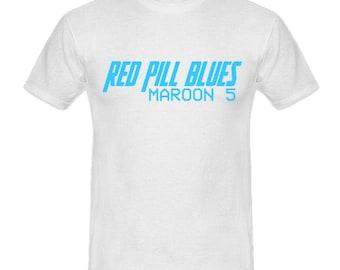 Red Pill Blues Maroon 5 T-Shirt