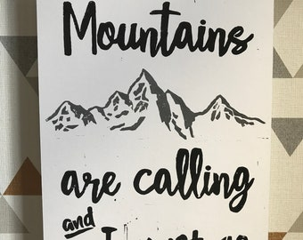 The Mountains are Calling and I Must Go Linocut Print