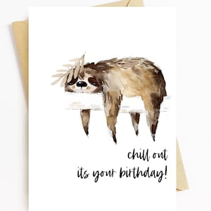 Animal Card Chill Out Card Positivity Card Travelling Card Travel Card Chill Out Cute Card Sloth Sloth Card Retirement Card