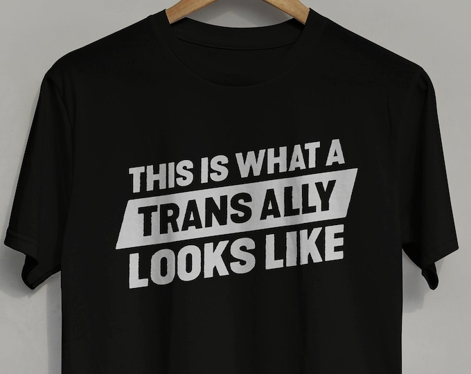 "Transgender Ally T-shirt -- ""This is What A Trans Ally Looks Like"" -- screen printed Trans Ally Tshirt"