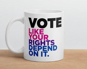 Bi Pride Vote Mug - Vote like your rights depend on it! - LGBTQ Vote Mug