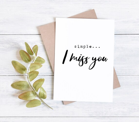 Simple... I miss you greetings card