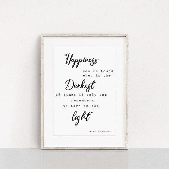 Dumbledore quote print, Harry Potter gift