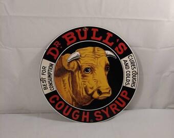 Vintage Dr Bull's Cough Syrup Porcelain Sign