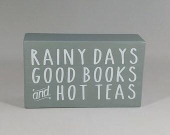 Rainy Days decorative block