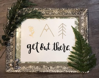 Get Out There Quote