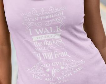 c9f8f996ba85f2 Even though I walk through the shadow - Psalm 23 4 - Women s Flowy Tank Top