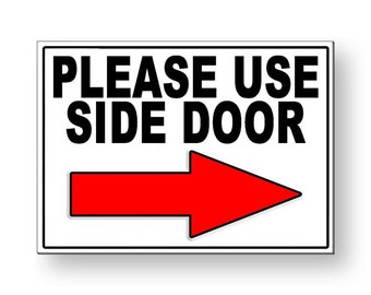 Please Use Side Door Etsy