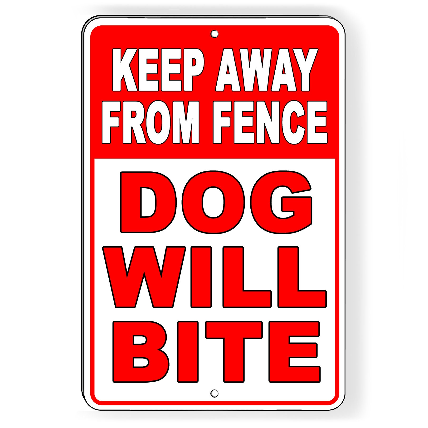 """Keep Away from fence DO NOT tease dogs made USA 12/"""" x 8/"""" Aluminum Sign"""