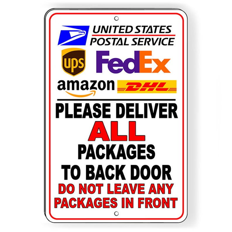 c1a34a8a3c4e Deliver Packages To Back Door Do Not Leave In Front Metal Sign 5 SIZES SI161