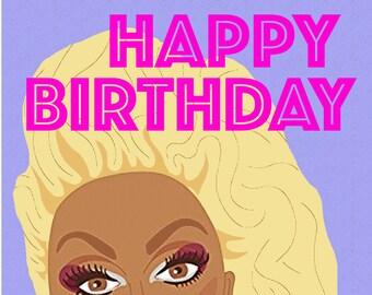 RuPaul 'Happy Birthday now Sissy That Walk' Greetings Card