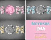 Mother's Day Digital Backdrop Bundle, Digital Backdrop Newborn Digital Background, Newborn Digital Photo Prop, Digital backdrops Mothers day