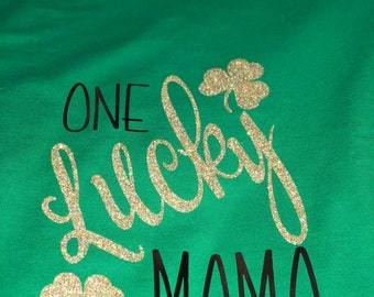 One Lucky Mama, St Patricks Day Tshirt