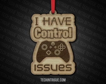 Handmade Wooden Christmas Ornaments I Have Control Issues Gamer Life Custom Personalize Playstation Xbox Nintendo Gaming Gift