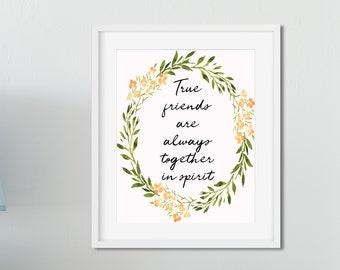 True Friends Printable