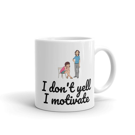 I Don\'t Yell Coffee Mugs, Funny Quote Mother\'s Day Coffee Mugs, Moms  Quotes, Fun Mother\'s Day Gifts, Gift Ideas, Gifts