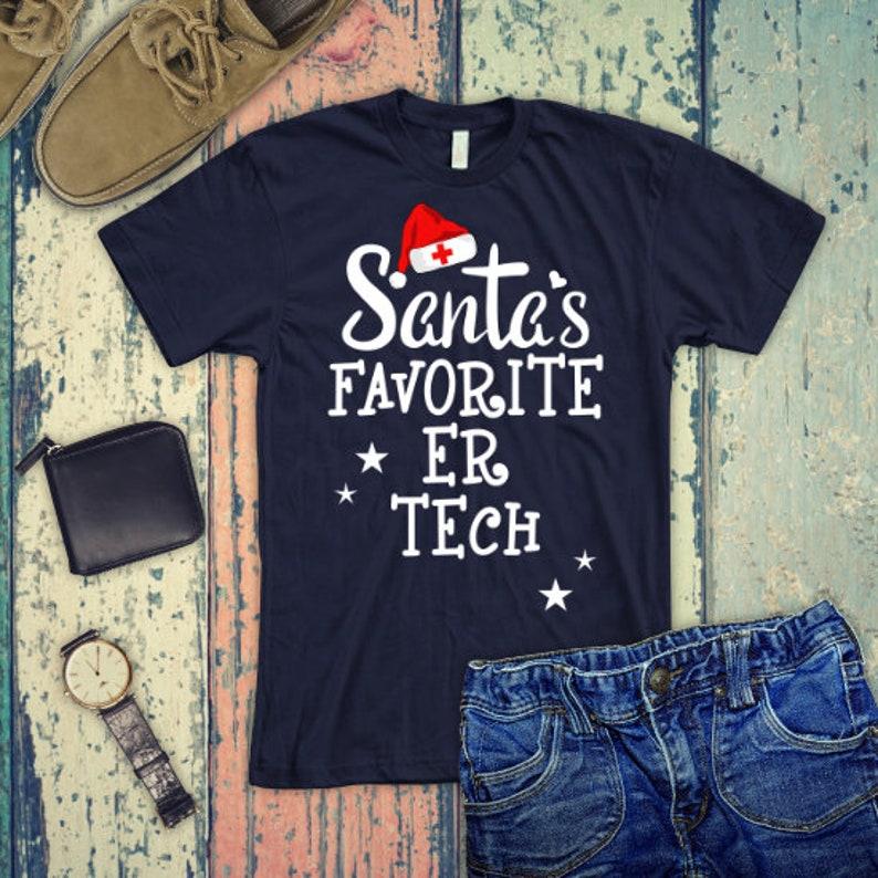 ER Technician Santa S Favorite ER Tech Emt Emergency Etsy