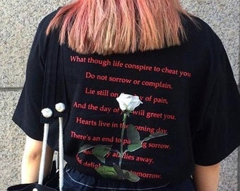 ROSE & A POEM TEE,What though life conspire to cheat you back t shirt,Rose Shirt